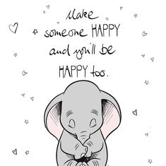 Make someone HAPPY and you will be HAPPY too. 💛  #disney #dumbo #happiness
