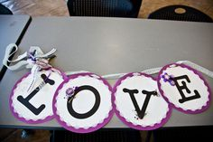 LOVE SIGN for bridal shower; purple and white shower; fairy tale shower