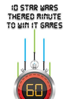 Star Wars Themed Minute to Win It Games for Kids