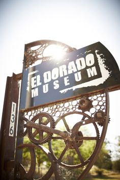 sign and logo design for El Dorado Museum, production by Sam Anderson, photogrpahy credit Ewen Bell