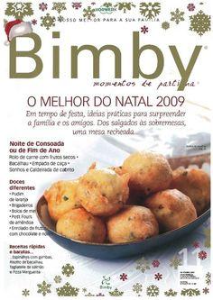 Revista bimby pt-s01-0011 - novembro 2009 I Companion, Betty Crocker, Candy Recipes, Nom Nom, Party, Recipies, Food And Drink, Baking, Vegetables