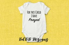 a6347c4f4a3 For this Child I Have Prayed Baby Onesie / Take Home Outfit / Going Home Baby  Outfit / Coming Home B
