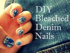 DIY Bleached Denim Nails! Tie Die Nails, Bleached Denim, The Chic, Nail Art, Pretty, Diy, Beauty, Art Ideas, Accessories