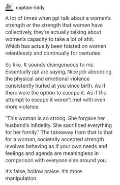 """For women,Societally accepted strength is behaving like your own needs wants and agenda are secondary to everyone else"""
