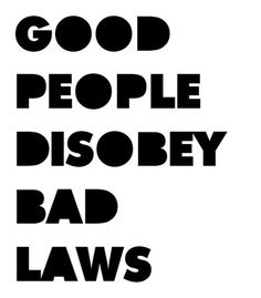 """civil disobedience is an essential part of a healthy democracy. The only problem is when we disagree about what is meant by """"good"""" people and """"bad"""" laws. Great Quotes, Quotes To Live By, Inspirational Quotes, Meaningful Quotes, The Words, Words Quotes, Me Quotes, Sayings, Refugees"""