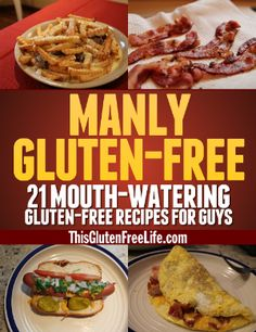 My FREE eBook - 21 Gluten-Free Recipes for Guys (Ladies, you can use the recipes too!)