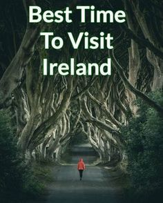 The best time to visit Ireland - From weather to costs and everything in between, this guide will help you discover the best time to visit Ireland on your dream trip this year