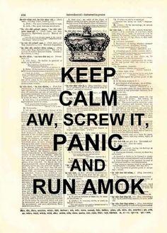 Keep calm....hahahaha!!!!