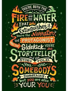 You are both fire and water Lettering Design, Hand Lettering, Spiritual Advisor, King Quotes, Thing 1, Letter Example, Go Getter, Popular Quotes, Design Quotes