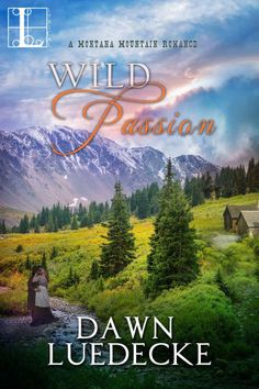 Wild Passion by Dawn Luedecke