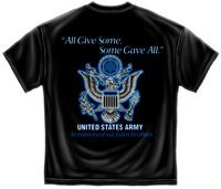 Army All gave Some Some Gave all.  #tshirts #army