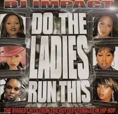 DO THE LADIES RUN THIS Compilation Mix CD - DJ IMPACT