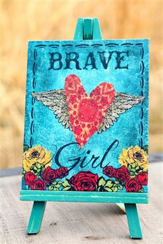 Brave Girl Mini Canvas with Easel.