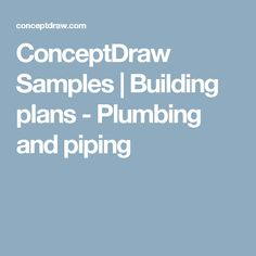 ConceptDraw Samples | Building plans - Plumbing and piping