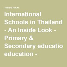 International Schools in Thailand - An Inside Look - Primary & Secondary education - Thailand Forum