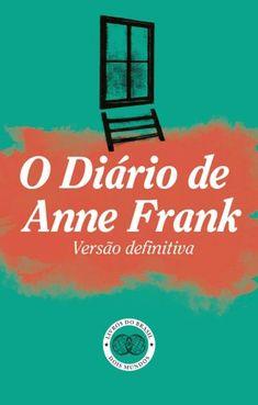 O Diário de Anne Frank , FRANK , ANNE, Anne Frank. Escrito entre 14 de junho de 1942 e 1 de agosto de 1944, O Diário de Anne Frank foi publicado pela primeira vez em 1947, por iniciativa de seu pai, revelando ao mundo o dia a dia de dois longos anos de uma adolescente forçada a esconder-se, juntamente com a sua família e um grupo de outros judeus,...
