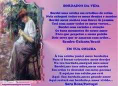BORDADOS DA VIDA SANDRA GALANTE E EM TUA COLCHA SARA ROSA. - Encontro de Poetas e Amigos