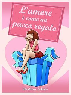 """""""L'amore è come un pacco regalo"""" di Barbara Schaer (4,5 stelline): http://coffeeandbooksgirl.blogspot.it/2015/02/recensione-lamore-e-come-un-pacco.html"""