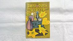 Amish Dutch Cookbook 1973 Vintage Recipe Booklet