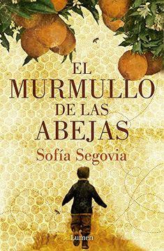 El murmullo de las abejas – Sofía Segovia