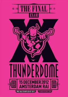 By cris_gabber: 3 years ago the last chapter of the legend was written. The book wasn't closed. Thunderdome will never die! I've the hope that in 2017 it will come back on its anniversary! Boss Music, Music Is Life, Exam Wallpaper, Circus Outfits, Festival Flyer, Amsterdam Holland, Acid House, Final Exams, Valar Morghulis