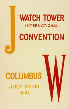 Convention program from the Columbus, Ohio, U., convention of Bible Students in 1931 Public Witnessing, Jw Humor, Pioneer Gifts, Be Exalted, Jehovah's Witnesses, New Names, S Word, Read News, Psalms