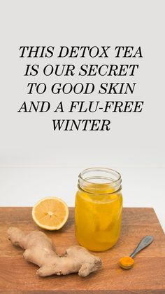 A Detox Tea Recipe for Good Skin and a Flu-Free Winter: I never get sick *knock on wood* but when I do, I rarely ever resort to medication. I've mastered what I like to think is my own personal remedy—I self-styled it my concoction—which I drink nonstop, Detox Recipes, Tea Recipes, Healthy Drinks, Healthy Eating, Smoothies, Detox Tea Diet, Turmeric Tea, Turmeric Smoothie, Natural Remedies