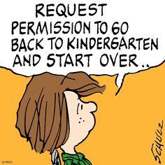 Kindergarten, please
