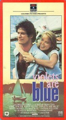 Violets Are Blue... (1986)  I still love this movie