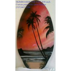 SKIMBOARDS FOR SALE $40 each Custom painted by Dave Siddens For your order, CALL (727) 667-7756 *********************************************** www.DaveSiddens.com (727) 667-7756   #spraypaint #spraypaintartist #spraypainting #streetperformer #busker #vendor #paint #artist #painting #art #wallmurals #signs #customrequests #clearwaterbeach #clearwaterflorida #beach #florida #DaveSiddens #DaveSiddensPaintings #ChillinTheMost