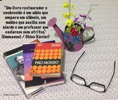 """""""Um livro restaurador e enobrecido é um sábio que ampara em silêncio, um médico que auxilia sem alarde e um professor que esclarece sem atritos."""" (Emmanuel / Chico Xavier)"""
