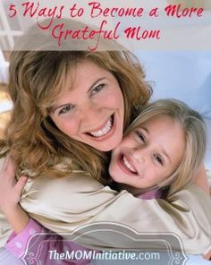 5 tips on becoming a more grateful mom!