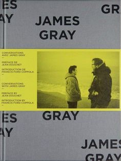 Conversations avec James Gray