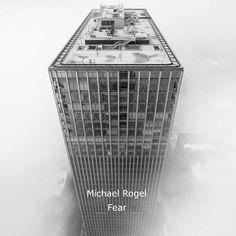 Fear is now out! Michael Rogel http://ift.tt/2mCgeSd #beatport #spotify #fear