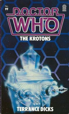 Doctor Who The Krotons by Terrance Dicks