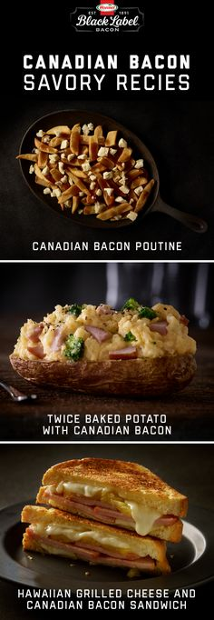 O Canada, you never disappoint when it comes to savory dishes. l Poutine l Hawaiian Grilled Cheese l Baked Potato l BLACK LABEL® Thick Cut Canadian bacon Hawaiian Grill, Canadian Bacon, Twice Baked Potatoes, Poutine, Savoury Dishes, Grilling, Label, Canada, Beef