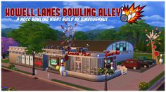 Howell Lanes Bowling Alley a Bowling Night NoCC Build by SimDoughnutThis is a fairly accurate recreation of my childhood bowling alley, Howell Lanes in Howell, NJ. It's where I had birthday parties as. The Sims 4 Lots, Sims House Design, Sims 4 Build, Sims 4 Houses, Sims 4 Game, Sims 4 Update, Sims Resource, Sims 4 Cc Finds, Sims 4 Mods