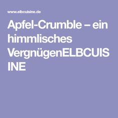 Apfel-Crumble – ein himmlisches VergnügenELBCUISINE