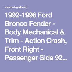 1992-1996 Ford Bronco Fender - Body Mechanical & Trim - Action Crash, Front Right - Passenger Side 92-96 Bronco Fender - 4967-04025592 - PartsGeek
