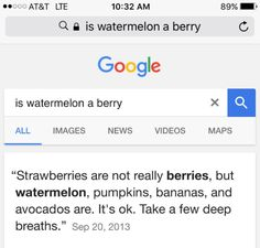 """Watermelons, bananas, pumpkins, and avocados are berries: 