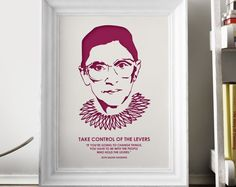Supreme Court Justice – Ruth Bader Ginsburg – Feminism Quotes - Minimalist Poster – Home Décor – Wall Art – Lawyer Gift - Art Print