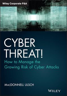 Cyber Threat Source Descriptions Cyber threats to a control system refer to persons who attempt unauthorized access to a control system device and/or network