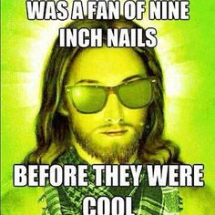 Yep...right around '94-'95 totally my fave at the time.  Nine Inch Nails
