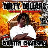 Country Charisma by DirtyDollarsMusic on SoundCloud