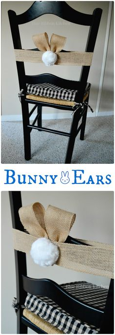 Blue Ribbon Kitchen: Bunny Ears for Easter Chairs. EASY DIY craft for charming Easter decor!