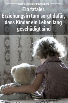 A fatal parenting error ensures that children are harmed for a lifetime - It& a devastating development in our society: Article: BI Germany Photo: Shutterstock / BI - Peaceful Parenting, Kids And Parenting, Parenting Hacks, What Is Education, Psychology Memes, Kids Psychology, Cognitive Psychology, Letter To Parents, Co Working