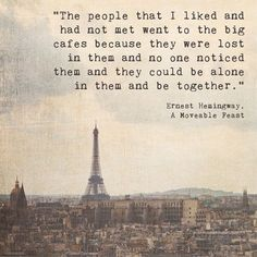 Eiffel Tower Paris Landscape Photograph | Hemingway Quote | Inspirational | Writer | Artist | Coffee Drinker: