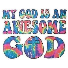 """My God is an awesome God He reigns from Heaven above with wisdom power and love my God is an awesome God!"""