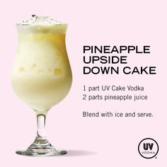Creative Cocktails: The Art of the Perfect Drink. Sweet inspiration for your entertaining needs or a special celebration. Dessert with a twist. UV Vodka Recipe: Pineapple Upside Down Cake Bar Drinks, Non Alcoholic Drinks, Cocktail Drinks, Cocktail Recipes, Beverages, Cake Vodka Drinks, Vodka Martini, Drink Menu, Martinis