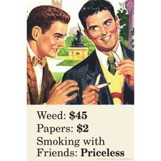 Weed Papers Smoking With Friends Priceless Retro Pot Humor Poster - 12x18 inch